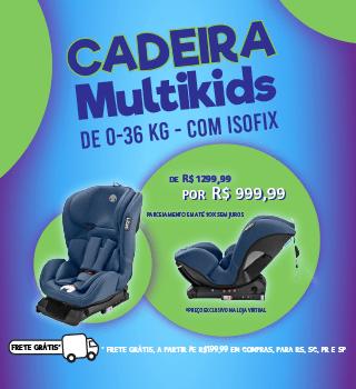 Promo cadeira Multikids Isofix